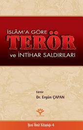 İslâm'a Göre Terör ve İntihar Saldırıları