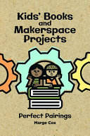 Kids' Books and Makerspace Projects