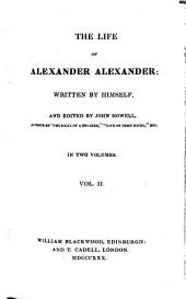 The Life of Alexander Alexander: In Two Volumes, Volume 2
