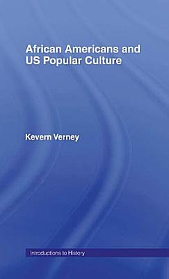 African Americans and US Popular Culture