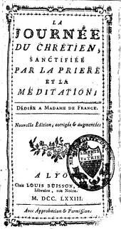 La journée du chrétien sanctifiée par la prière et la méditation