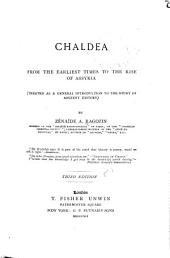 Chaldea from the Earliest Times to the Rise of Assyria (treated as a General Introduction to the Study of Ancient History)