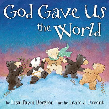 God Gave Us the World PDF
