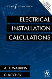 Electrical Installation Calculations: Volume 1, Edition 7