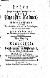 Leben des hochwürdigen, hochgelehrten Herrn Augustin Calmet, weiland Abten zu Senon des heiligen Benedictinerordens in Lothringen