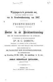 Wijzigingen in de Provinciale Wet, noodzakelijk geworden ten gevolge van de Grondwetsherziening van 1887