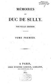 Mémoires du duc de Sully: Volume1