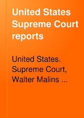 United States Supreme Court Reports: Volume 52; Volumes 207-210
