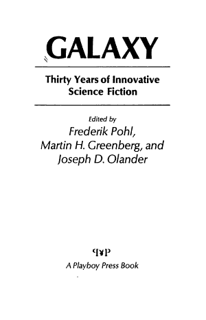 Galaxy  Thirty Years of Innovative Science Fiction
