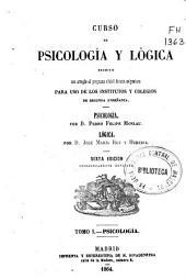 Curso de psicología y lógica: ...para uso de los institutos y colegios de segunda enseñanza