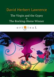 The Virgin and the Gypsy   The Rocking Horse Winner PDF