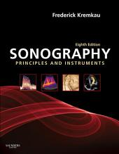 Sonography Principles and Instruments: Edition 8