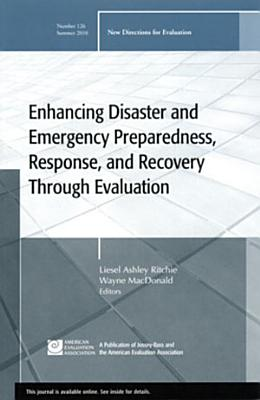 Enhancing Disaster and Emergency Preparedness, Response, and Recovery Through Evaluation