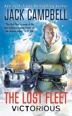 The Lost Fleet  Victorious PDF