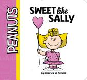 Sweet Like Sally: With Audio Recording