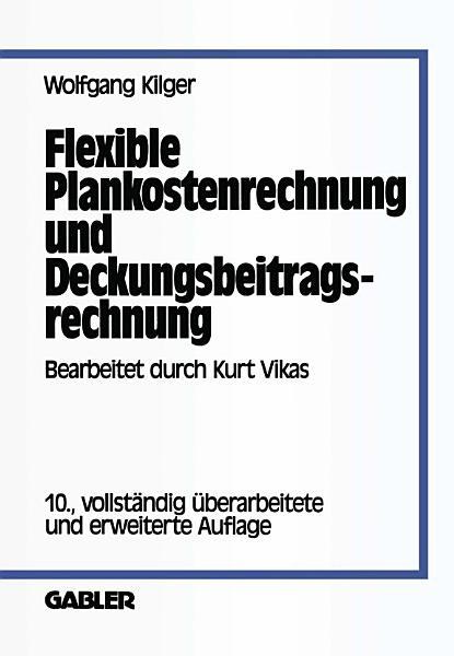 Flexible Plankostenrechnung und Deckungsbeitragsrechnung PDF
