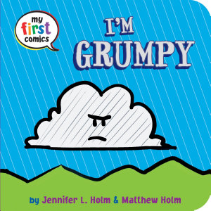 I m Grumpy  My First Comics  Book