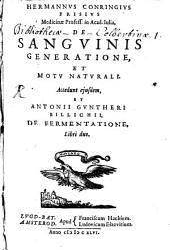De Sanguinis Generatione, Et Motu Naturali