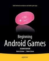 Beginning Android Games: Edition 2