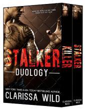 Stalker Duology (Dark Romance)