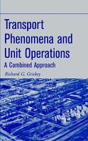 Transport Phenomena and Unit Operations PDF