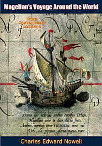 Magellan   s Voyage Around the World Book