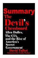 Summary Of The Devil S Chessboard  Book PDF
