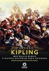 Wee Willie Winkie e outras histórias para crianças: Edição bilíngue português - inglês