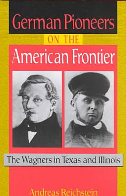 German Pioneers on the American Frontier PDF