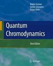Quantum Chromodynamics: Edition 3