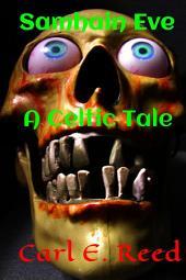 Samhain Eve: A Celtic Tale