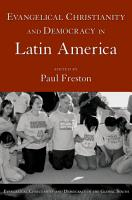 Evangelical Christianity and Democracy in Latin America PDF