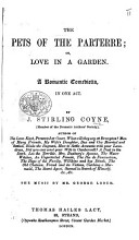 The Pets of the Parterre  Or  Love in a Garden  A Romantic Comedietta  in One Act  Etc PDF