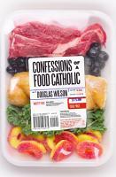 Confessions of a Food Catholic PDF