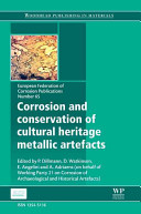 Corrosion and Conservation of Cultural Heritage Metallic Artefacts PDF