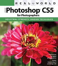 Real World Adobe Photoshop CS5 for Photographers PDF