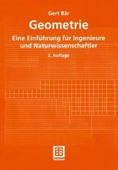 Geometrie: Eine Einführung für Ingenieure und Naturwissenschaftler, Ausgabe 2