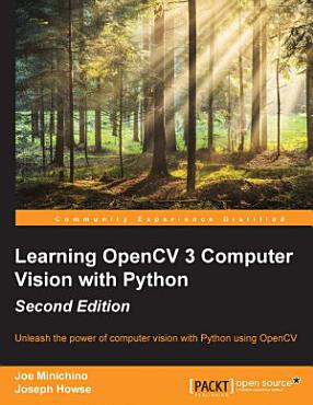 Learning OpenCV 3 Computer Vision with Python PDF