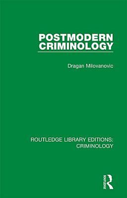 Postmodern Criminology