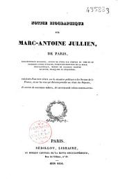 Notice biographique sur Marc-Antoine-Julien de Paris