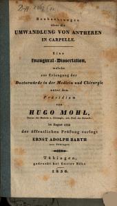 Beobachtungen über die Umwandlung von Antheren in Carpelle: Eine Inaug.-Diss
