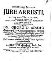 Dissertatio iuridica de iure arresti