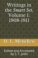 Download Writings in the Smart Set  Volume 1  1908 1911  Edited and Annotated by S  T  Joshi Book