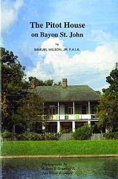 Pitot House on Bayou St. John, The