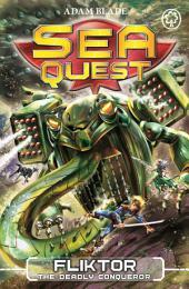 Sea Quest: Fliktor the Deadly Conqueror: Book 21