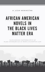 African American Novels in the Black Lives Matter Era