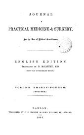 Journal of Practical Medicine & Surgery, for the Use of Medical Practitioners: Volume 34