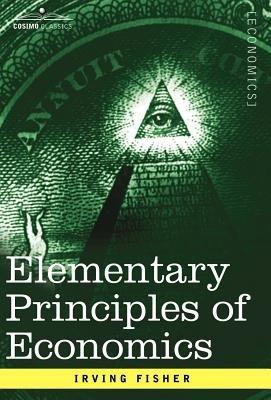 Elementary Principles of Economics PDF