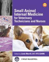 Small Animal Internal Medicine for Veterinary Technicians and Nurses