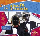 Daft Punk: Electronic Music Duo: Electronic Music Duo